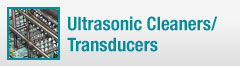 Learn about our ultrasonic cleaners and transducers